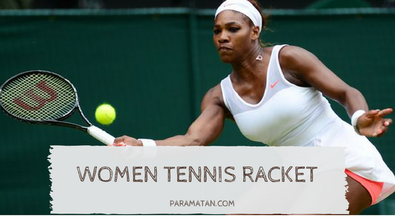 Top 10 Best Women's Tennis Rackets in 2020